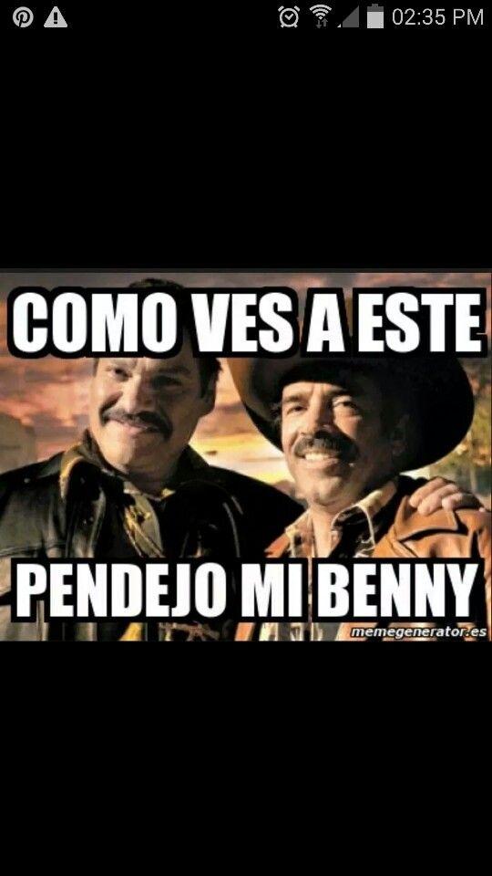 Jajajaja Benny y el Cochiloco.!!