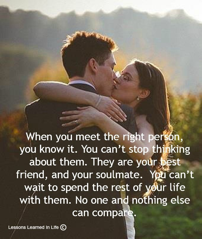 When The Right Time Comes Quotes: When You Meet The Right Person, You Know It. You Can't