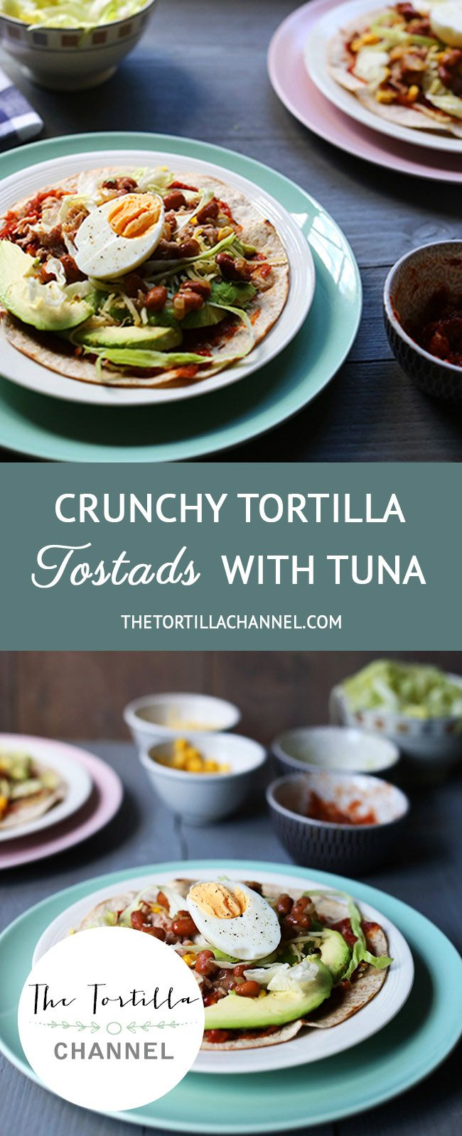 Crunchy tortilla tostada with tuna are made with lots of vegetables and salsa and brown beans and tuna and avocado and egg and guacamole. Lets get started! #thetortillachannel