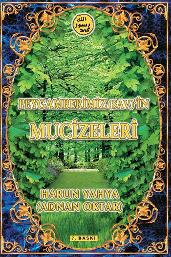 Peygamberimiz (sav)'in Mucizeleri kitabını indir veya oku