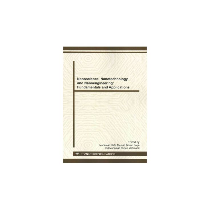 Nanoscience, Nanotechnology, and Nanoeng ( Advanced Materials Research) (Paperback)