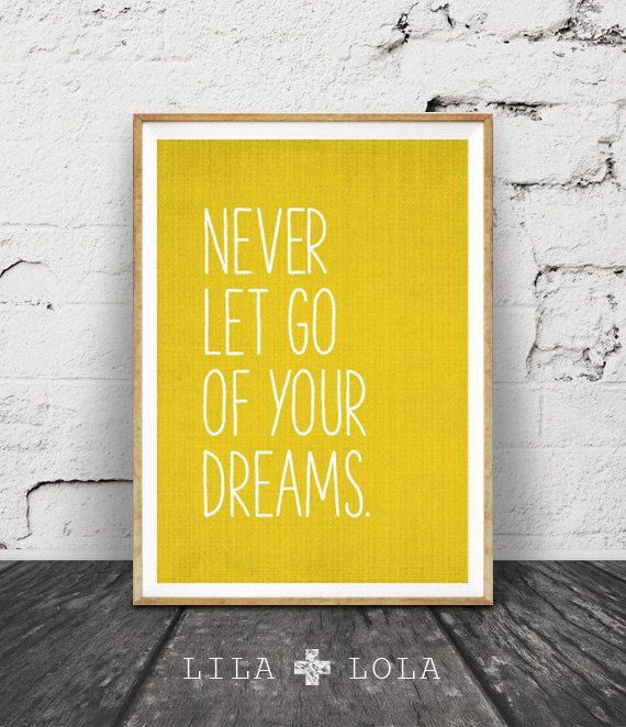 Inspirational Quote Wall Art Dreams Mustard Yellow by LILAxLOLA