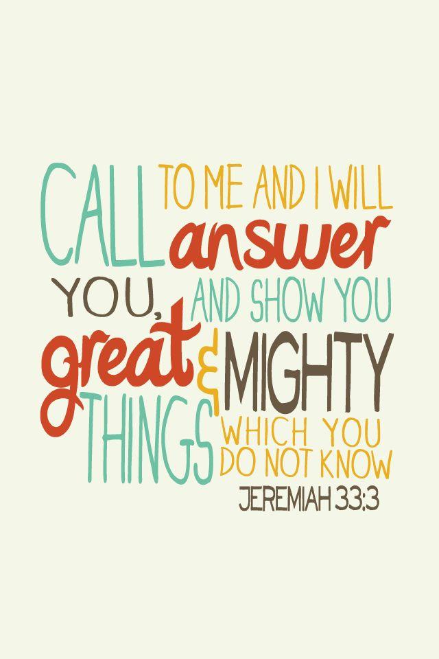 For He Loves Me - Jeremiah 33:3