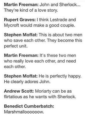 I honestly love Rupert Graves's and Andrew Scott's comments. And of course, marshmalloooooow.
