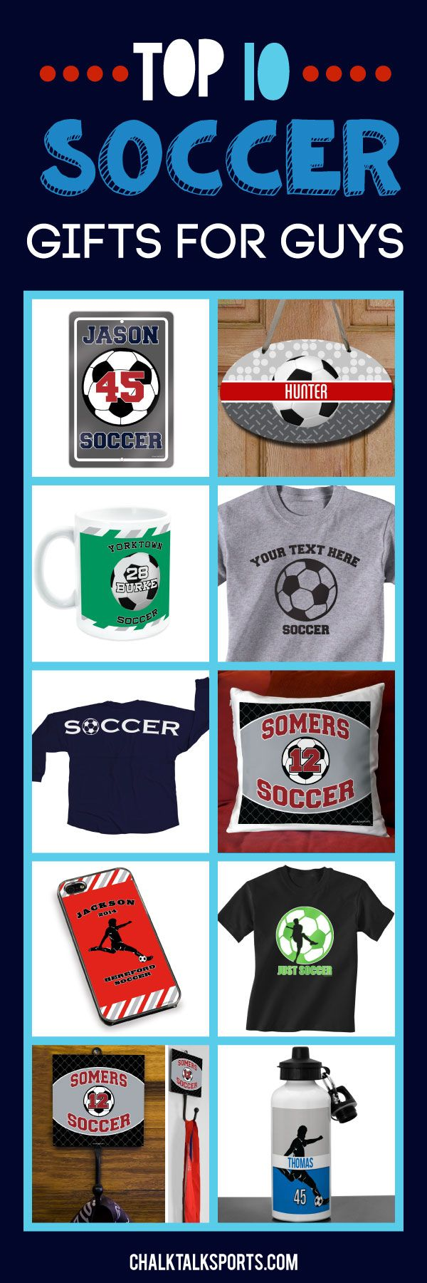 Start thinking about end of season gifts with our top 10 soccer gifts for guys!  Personalize our products to create a special gift for your favorite soccer player.  We offer tees, room decor, mugs, phone cases and more that soccer guys will love!  Only from ChalkTalkSPORTS.com!