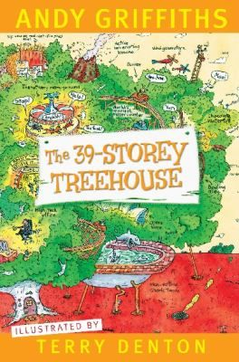 Cover image for The 39-storey treehouse / Andy Griffiths ; illustrated by Terry Denton.
