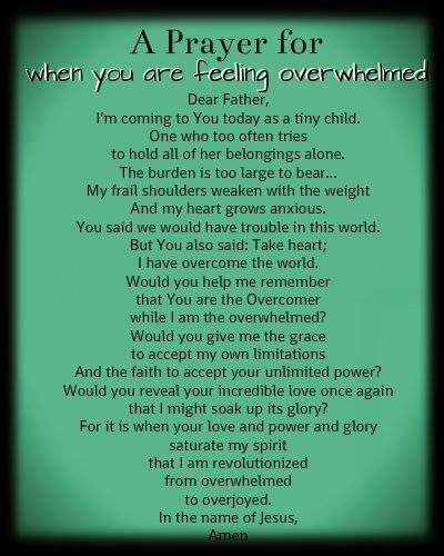 Prayer for when you're feeling overwhelmed