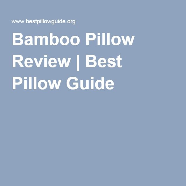bamboo pillow review best pillow guide
