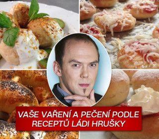 VELKÁ KUCHAŘKA: Láďa Hruška vaří levně a chutně! VŠECHNY RECEPTY