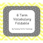 This 6 term vocabulary foldable can be used with or without interactive notebooks.   A great way to reinforce vocabulary with kinesthetic learning....