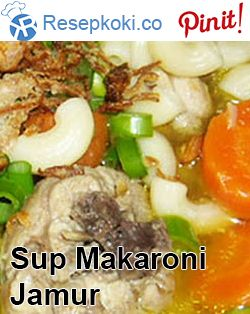 http://resepkoki.co/sup-makaroni-jamur-lada-hitam/