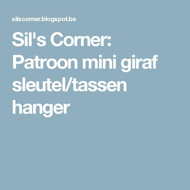 Sil's Corner: Patroon mini giraf sleutel/tassen hanger