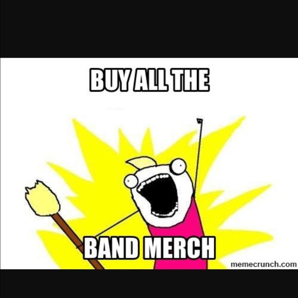 Band Merch My husband owns a company that gets contracted to set up for, sell merch, sound checks, back stage passes, and a bunch of other stuff for every band that comes through the Pepsi Center, 1st Bank, and Fiddlers Green here in Denver. Every show/event they bust people trying to sell bootleg/knockoff merch. My husband then brings home 100's of band tees. Right now I have Justin Bieber The Who Dropkick Murphys Iron Maiden Chris Brown, and Brian Fallon & the Crowes. Will make new…