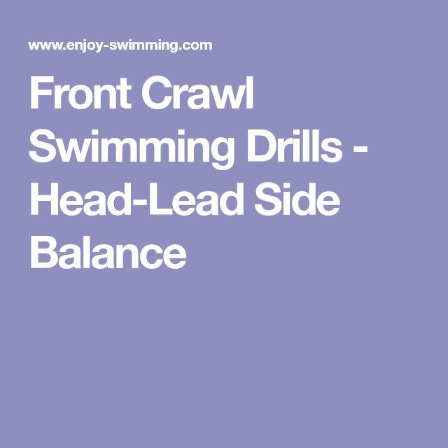 Front Crawl Swimming Drills - Head-Lead Side Balance