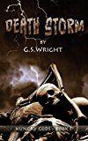 Free Kindle Book -   Death Storm: A Dark Fantasy Zombie Apocalypse (Hungry Gods Book 1)