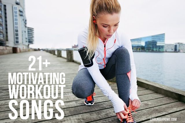 21+ Motivating Workout Songs to keep you moving during your workouts! Let's do this...