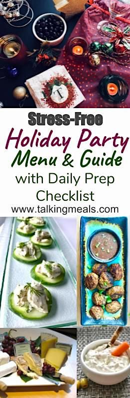 Complete Menu with Recipes, Party Planning Tips, and Daily Food & Party Preparation Guide. It's not too late to plan and host your own Holiday Party!  Check it out here: http://talkingmeals.com/partymenu-guide/  #partyappetizers #partyguide #holidayparty #ChristmasParty #christmaspartyfood
