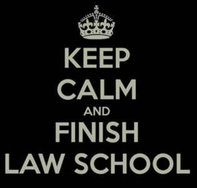 Keep Calm and Finish Law School