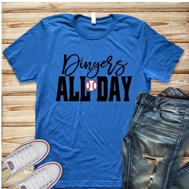 Dingers All Day Shirt, Baseball Mom, Baseball Shirt, Homerun Shirt, Baseball Season, Gift for Baseball Mom, Funny Shirt, Baseball All Day by SpunkySparkles on Etsy