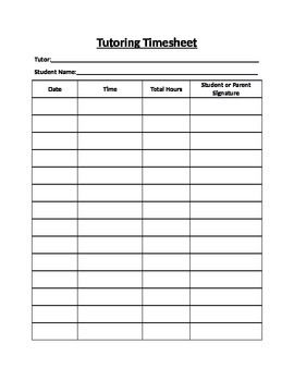 Simple tutoring timesheet that includes the date, time, hours, and signature.