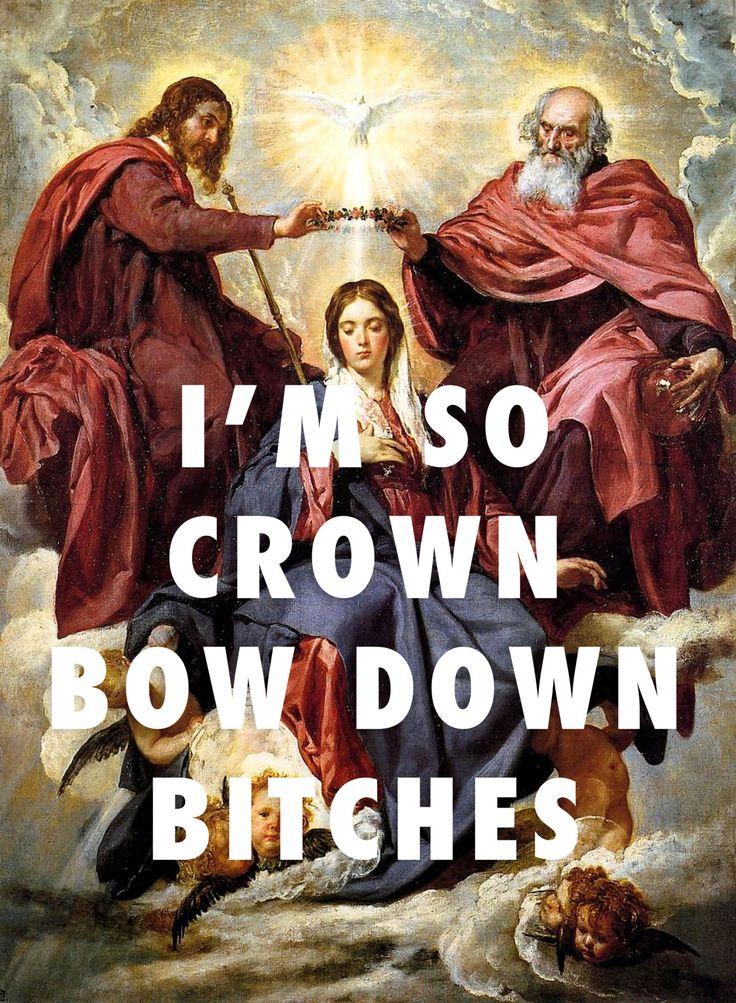 "flyartproductions: "" H(eaven) Town Vicious Coronation of the Virgin (1644), Diego Velazquez / Bow Down, Beyoncé """