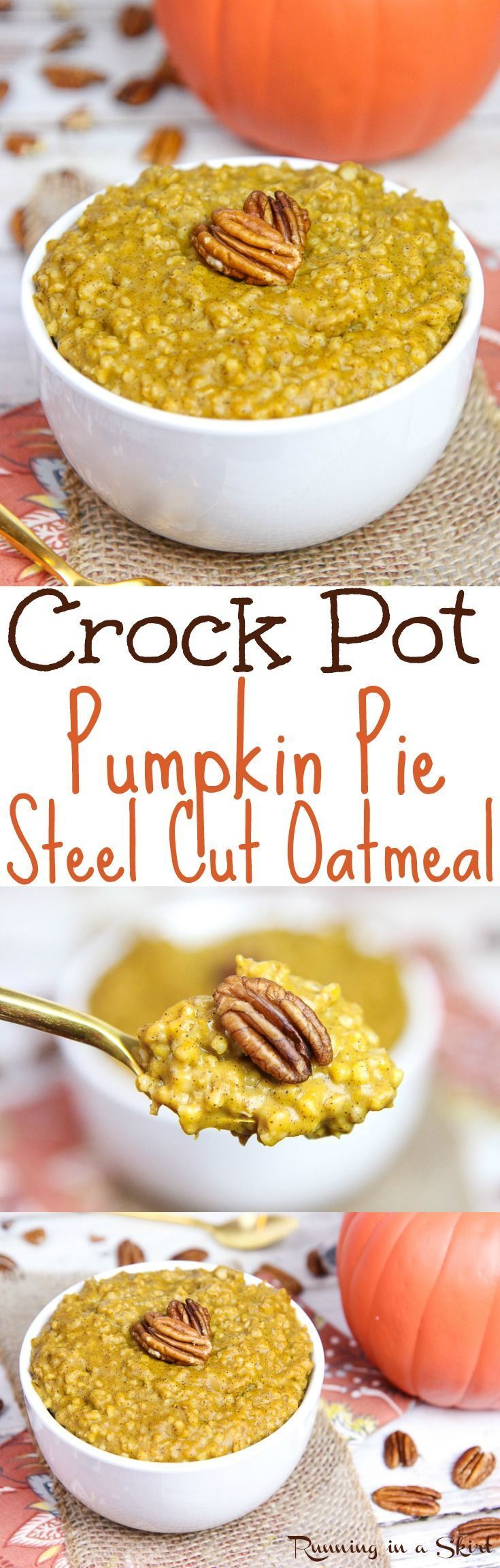 6 Ingredient Crock Pot Pumpkin Pie Steel Cut Oats - the perfect fall oatmeal recipes!  This healthy Pumpkin Steel Cut Oats is a clean eating, vegan and can be cooked overnight.  Uses almond milk, spices and maple syrup. / Running in a Skirt