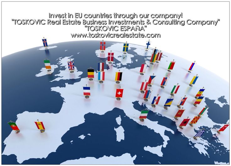 """Invest in EU countries through our company!  """"TOSKOVIC Real Estate Business Investments & Consulting Company"""" """"TOSKOVIC ESPAÑA""""   www.toskovicrealestate.com"""