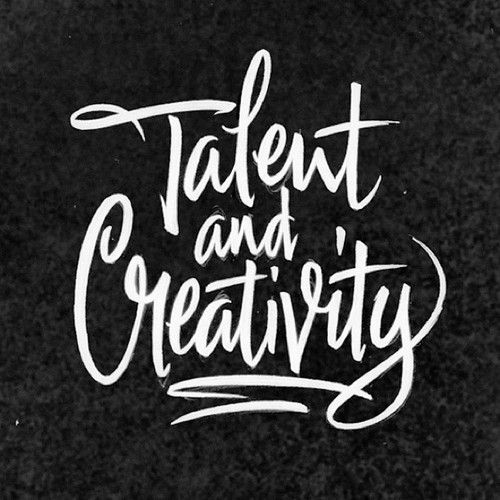 Talent and creativity #lettering