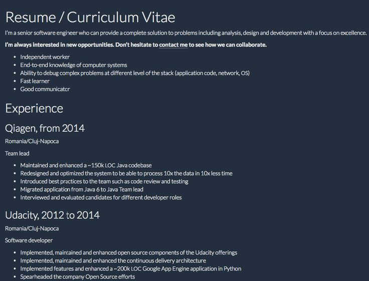 Software Developer Resume Resume / CurriculumVitae  I'm a senior software engineer who can provide a complete solution to problems including analysis, design and development with a focus onexcellence. I'm always interested in new opportunities. Don't hesitate tocontact meto see how we...