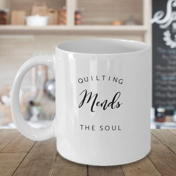 Quilting Mends the Soul Mug Best Coffee Cup by MyLilacCreations