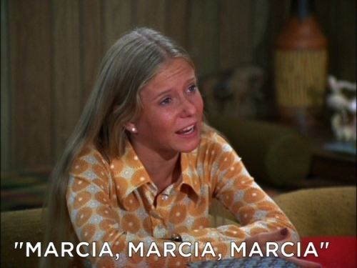 """Marcia, Marcia, Marcia"" - Jan from The Brady Brunch"