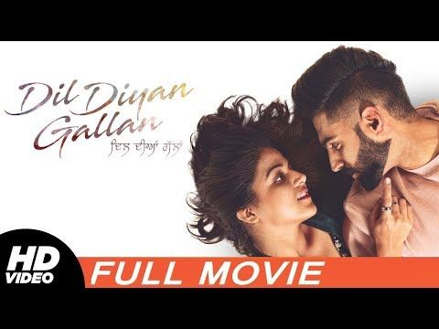 Dil Diyan Gallan (FULL HD) Parmish Verma Wamiqa Gabbi
