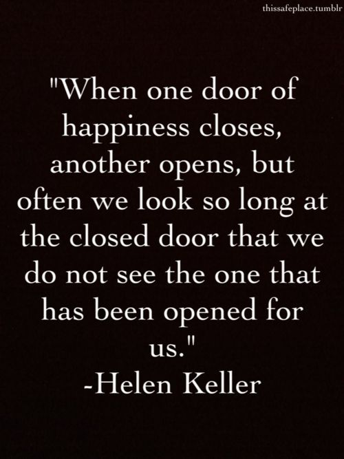 Antigue Door With Quote : Closed door quotes helen keller quotesgram