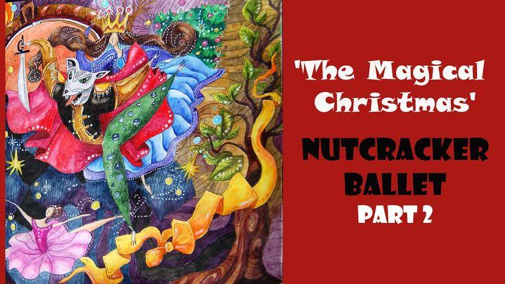 Colouring The Magical Christmas. The Nutcracker Ballet-2 / Раскраска-ант...