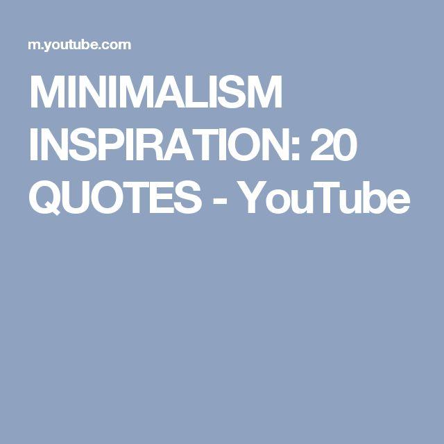 MINIMALISM INSPIRATION: 20 QUOTES - YouTube