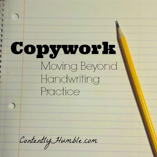 Copywork: Moving Beyond Handwriting Practice