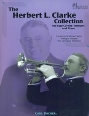 The Herbert L. Clarke Collection for Cornet/Trumpet and Piano