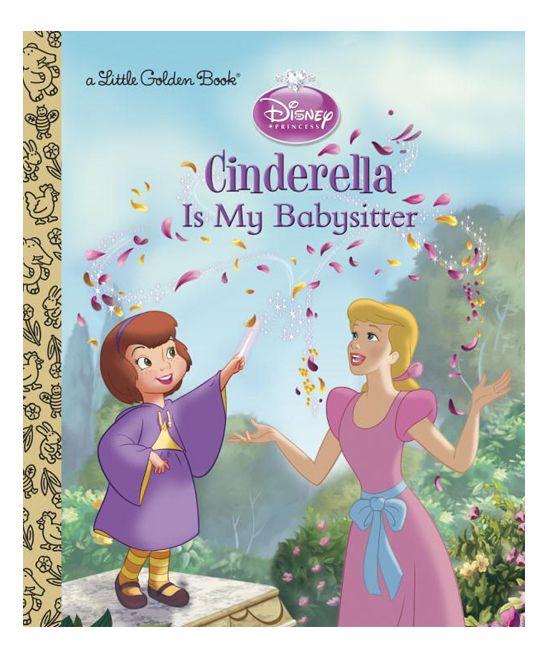 Cinderella is My Babysitter Little Golden Book Hardcover