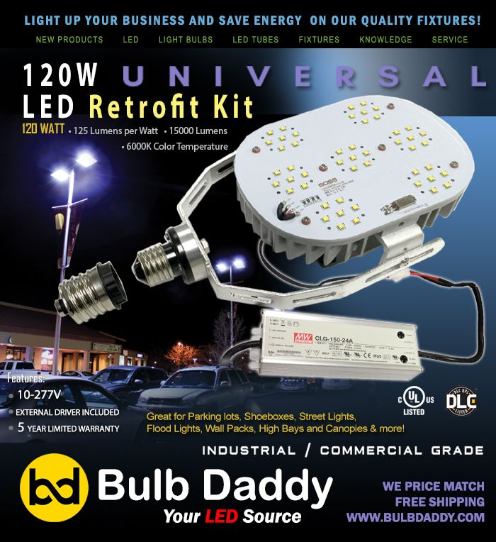 120w 6000k High Power Led Retrofit Kit Fits All Types Of Fixtures And Most Applications Dlc Qualified Product List Backyard Canopy Deck Canopy House Canopy