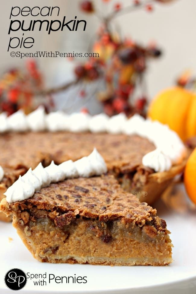Pecan Pumpkin Pie! Why choose? Have both pecan pie and pumpkin pie as the perfect ending to any meal!