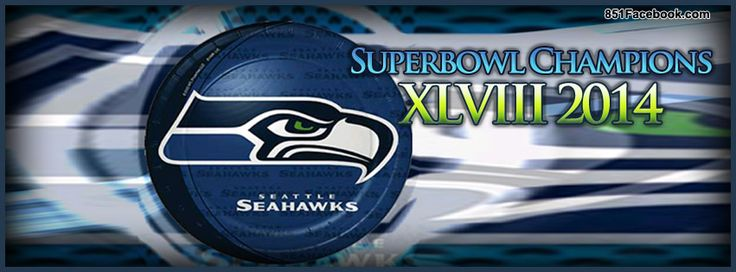 Seahawks+Super+Bowl+2014 | Seatle Seahawks Super Bowl Champions XLVIII 2014 facebook timeline ...
