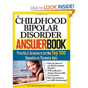 17 best the bipolar child images on pinterest bipolar children the childhood bipolar disorder answer book practical answers to the top 300 questions parents ask answer book tracy anglada sourcebooks inc fandeluxe Choice Image