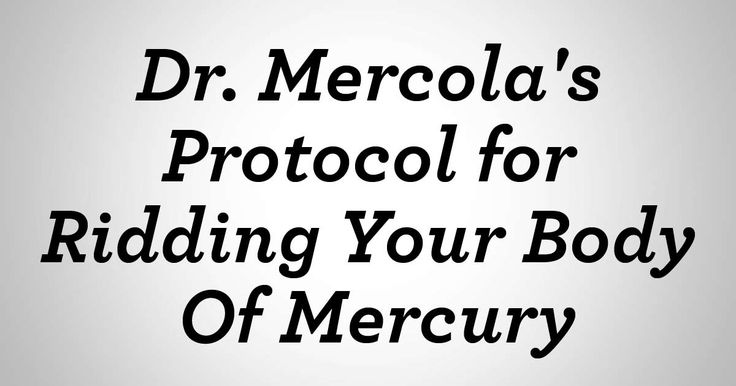The two primary sources of mercury exposure are dental amalgams (mercury fillings) and seafood consumption. http://articles.mercola.com/sites/articles/archive/2013/01/13/mercury-detoxification-protocol.aspx