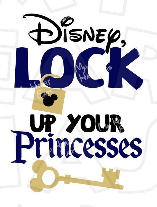 Disney, Lock up your princesses INSTANT DOWNLOAD digital clip art Image DIY for shirt :: My Heart Has Ears