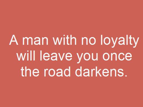 Best 20+ Loyalty Quotes Ideas On Pinterest