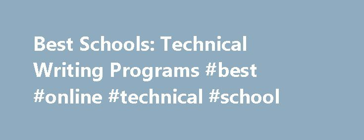 technical writing schools Title - technical writing unit by - marci sabin subject - language arts, computers & internet grade level - high school technical writing - unit plan presented by marci sabin presented for dr andrea bowman central washington university edcs 311 31400 context this integrated unit plan is specially made and designed.