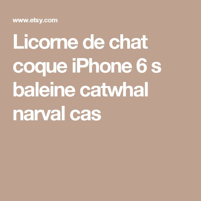 Licorne de chat coque iPhone 6 s baleine catwhal narval cas