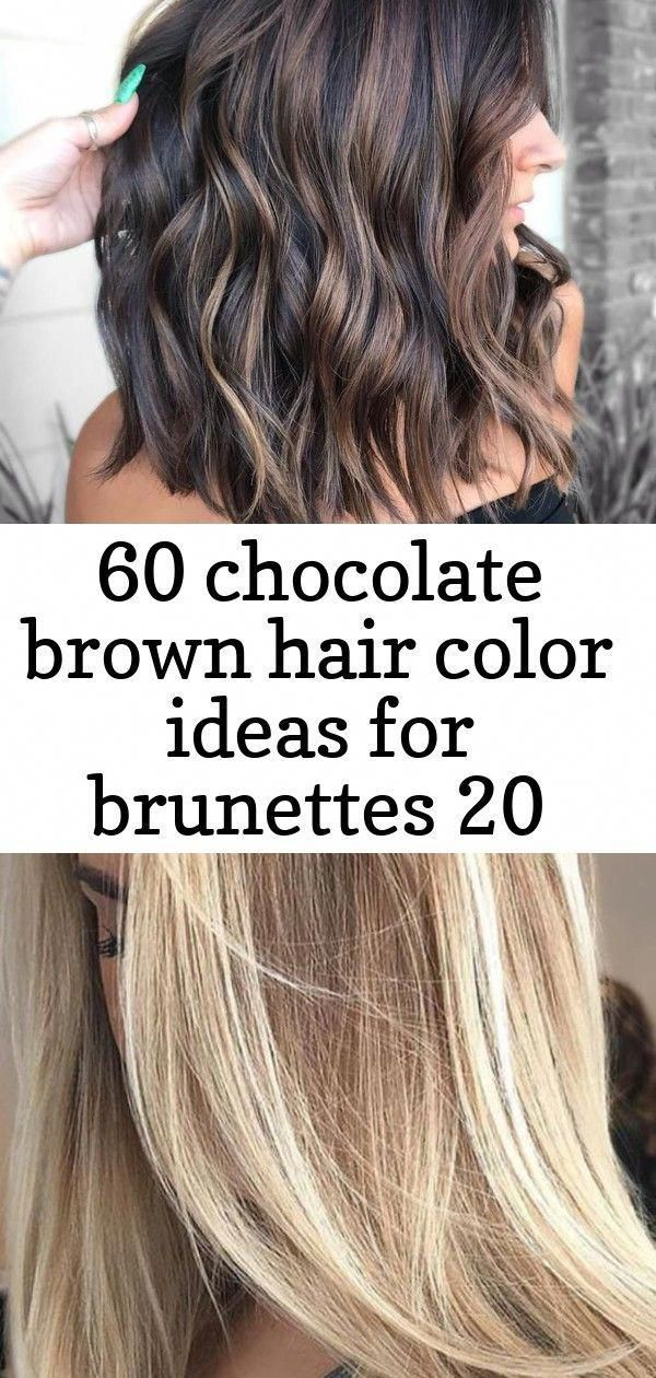 60 Chocolate Brown Hair Color Ideas For Brunettes 20 Purpleshampoo Black Hair With Chunky Chocolate Brown Hair Color Brown Blonde Hair Hair Color Light Brown