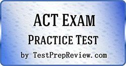 ACT Practice Test Questions - Prepare for the ACT Test
