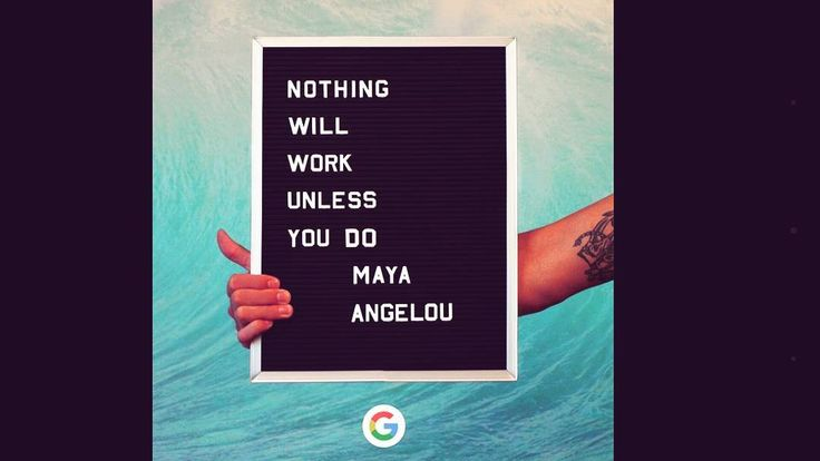 Borrowing today's smarts from #Google and Maya Angelou